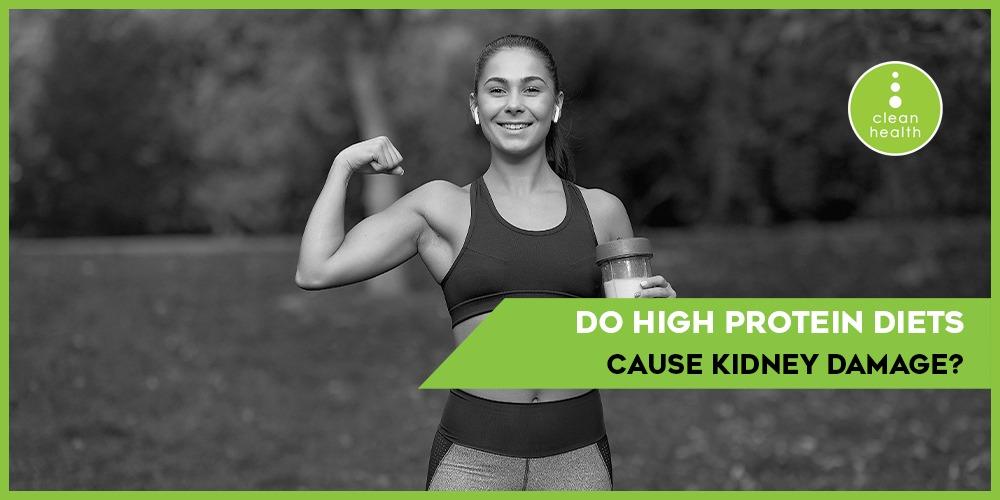High protein diets cause kidney damage?